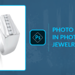 PHOTO RETOUCHING TIPS IN PHOTOSHOP FOR JEWELRY
